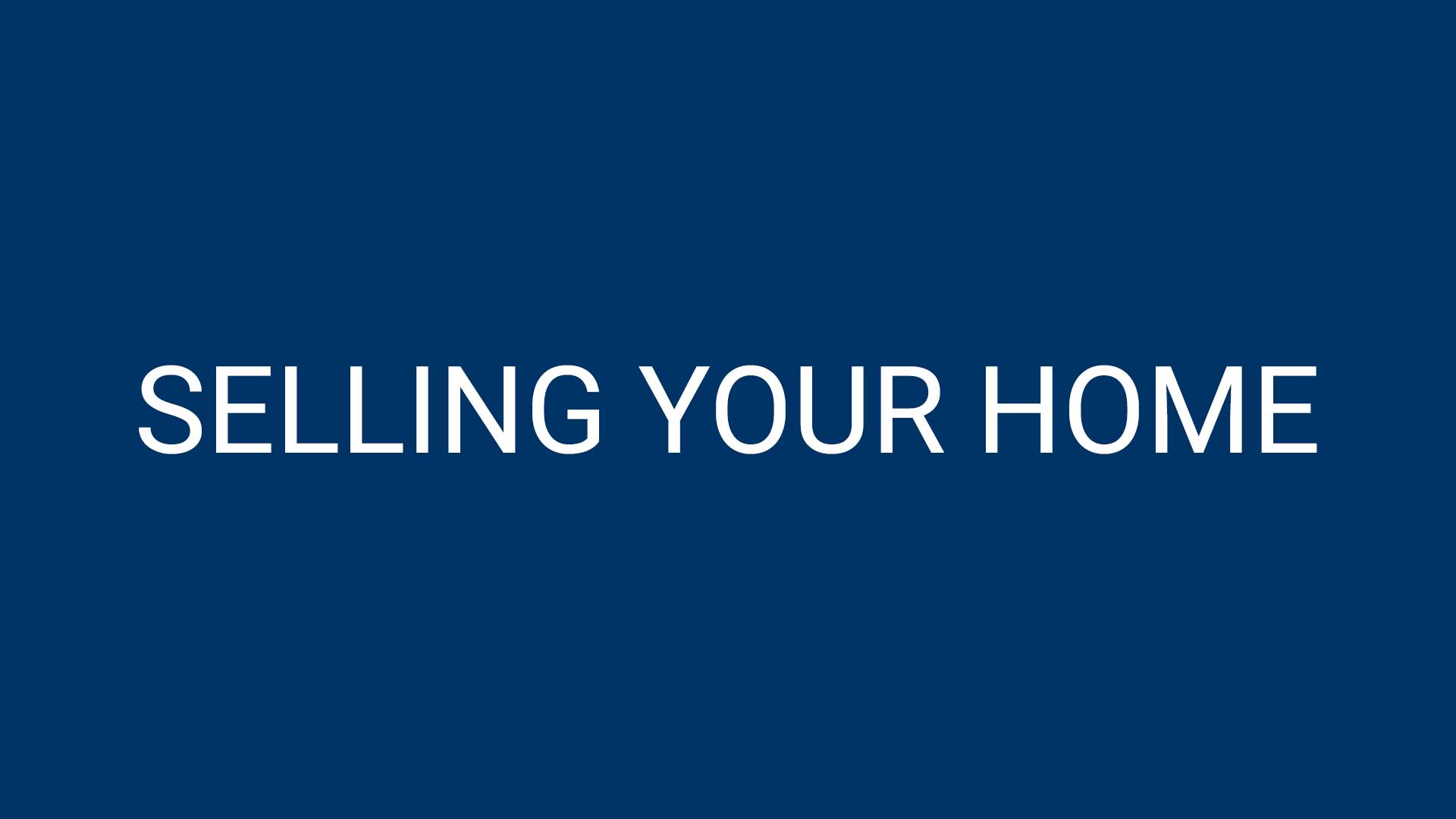 SFR Selling Your Home